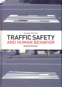 Traffic Safety and Human Behavior 2Ed.