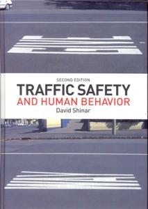 Traffic Safety and Human Behavior 2Ed.