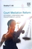 Court Mediation Reform Efficiency, Confidence and Perceptions of Justice