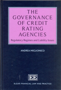 The Governance of Credit Rating Agencies Regulatory Regimes and Liability Issues