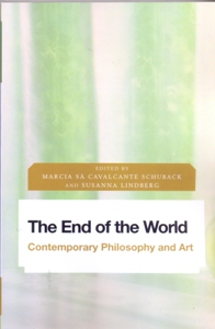 The End of the World Contemporary Philosophy and Art