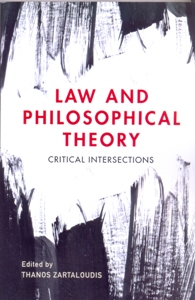 Law and Philosophical Theory Critical Intersections