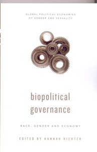 Biopolitical Governance Race, Gender and Economy