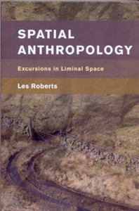 Spatial Anthropology Excursions in Liminal Space