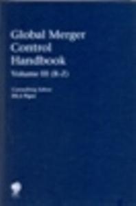 Global Merger Control Handbook 3 Vol.Set.