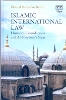 Islamic International Law Historical Foundations and Al-Shaybani's Siyar