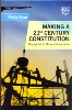 Making a 21st Century Constitution Playing Fair in Modern Democracies