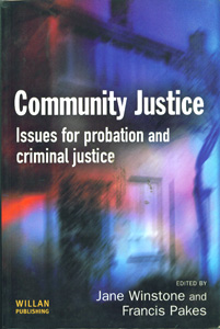 Community Justice Issues for Probation and Criminal Justice