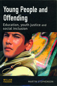 Young People and Offending Education, Youth Justice Social inclusion