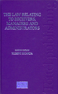 The Law Relating to Receivers, Managers and Administrators 4th/Ed