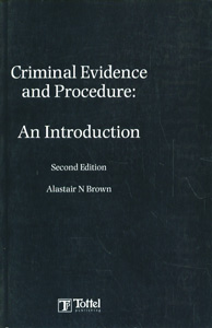 Criminal Evidence and Procedure: An Introduction