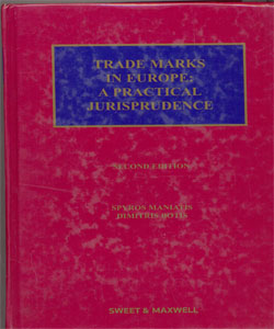 Trade Marks in Europe: A Practical Jurisprudence