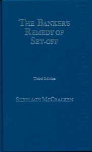 The Banker's Remedy of Set-Off, 3rd edition