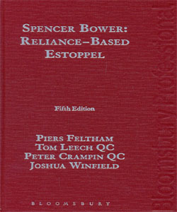 Spencer Bower: Reliance-Based Estoppel 5Ed.