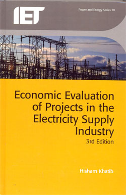 Economic Evaluation of Projects in the Electricity Supply Industry 3ed.