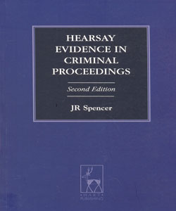 Hearsay Evidence in Criminal Proceedings 2ed.