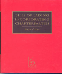 Bills of Lading Incorporating Charterparties