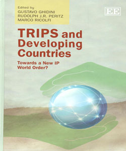 TRIPS and Developing Countries Towards a New IP World Order?