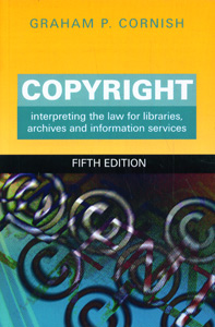 Copyright interpreting the law for libraries, archives and information service