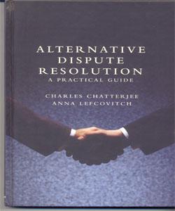 Alternative Dispute Resolution A Practical Guide