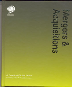 Mergers and Acquisitions:A Practical Global Guide