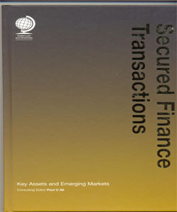 Secured Finance Transactions:Key Assets and Emerging Markets
