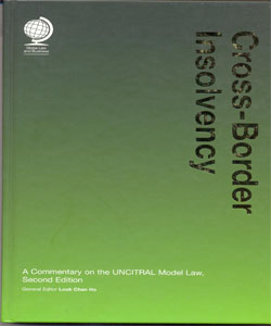 Cross-Border Insolvency: A Commentary on the UNCITRAL Model Law 2Ed.