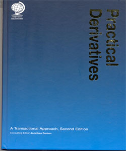 Practical Derivatives:A Transactional Approach 2Ed.