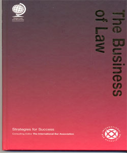 The Business of Law:Strategies for Success