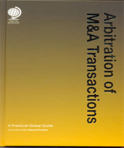 Arbitration of M&A Transactions: A Practical Global Guide