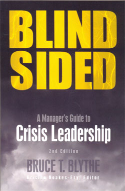 Blind Sided A Managers Guide Crisis Leadership 2ed.