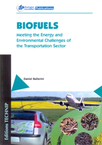 Biofuels: Meeting the Energy and Environmental Challenges of the Transport Sector