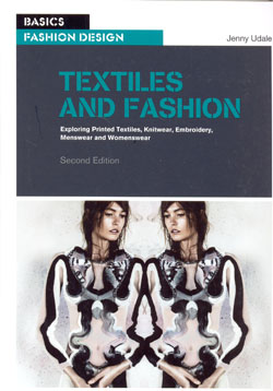 Textiles and Fashion Exploring Printed Textiles Knitwear Embroidery Menswear and Womenswear