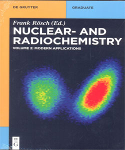 Nuclear And Radiochemistry Vol.2: Modern Applications