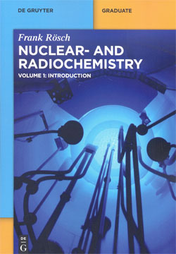 Nuclear-And Radiochemistry Vol.1 Introduction