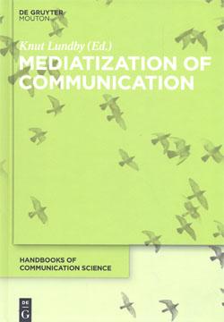 Mediatization of Communication