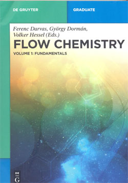Flow Chemistry Vol.1 Fundamentals