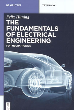 The Fundamentals of Electrical Engineering for Mechatronics