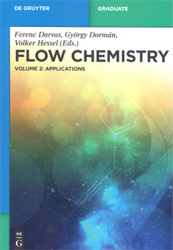 Flow Chemistry Vol.2 Applications
