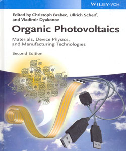 Organic Photovoltaics Materials Device Physics and Manufacturing Technologies 2ed.