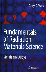 Fundamentals of Radiation Materials Science