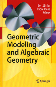 Geometric Modeling and Algebric Geometry