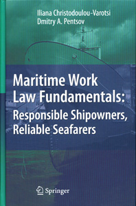 Maritime Work Law Fundamentals: Responsible Shipowners, Reliable Seafarers