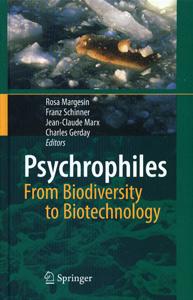 Psychrophiles : From Biodiversity to Biotechnology