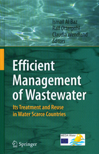 Efficient Management of Wastewater : Its Treatment and Reuse in Water Scarce Countries