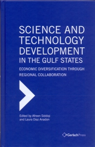 Science and Technology Development in the Gulf States: Economic Diversification Through Regional Collaboration