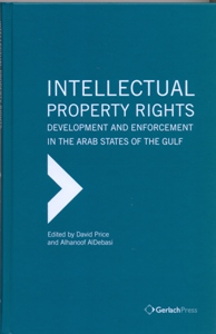 Intellectual Property Rights: Development and Enforcement in the Arab States of the Gulf