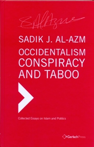 Occidentalism, Conspiracy and Taboo