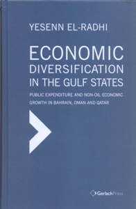 Economic Diversification in the Gulf States: Public Expenditure and Non-Oil Economic Growth in Bahrain, Oman and Qatar