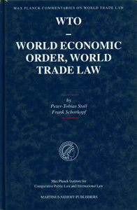 WTO - World Economic Order, World Trade Law